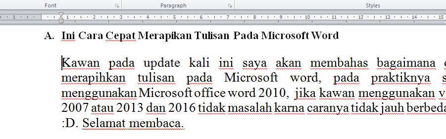 kunjungi artikel Cara Merapikan teks pada Microsoft Word dengan cepat