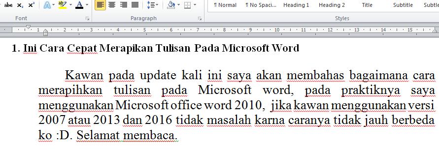 berikut merupakan ulasan cara merapihkan ketikan pada microsoft word