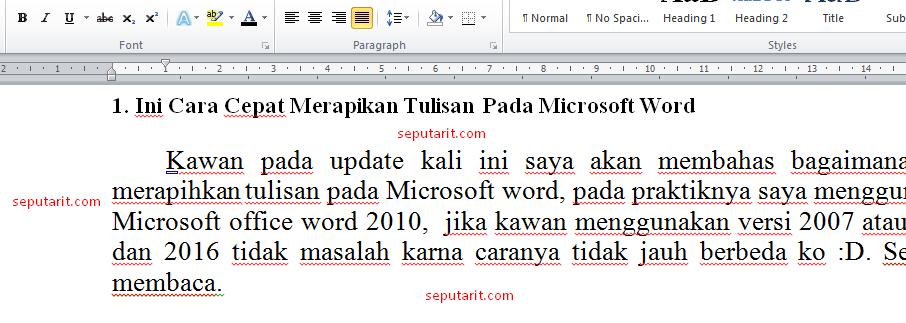 sama ini juga cara merapihkan tulisan pada microsoft word dengan mudah