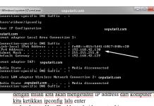 kawan bisa baca Cara mengetahui IP Address Komputer kita dengan mudah