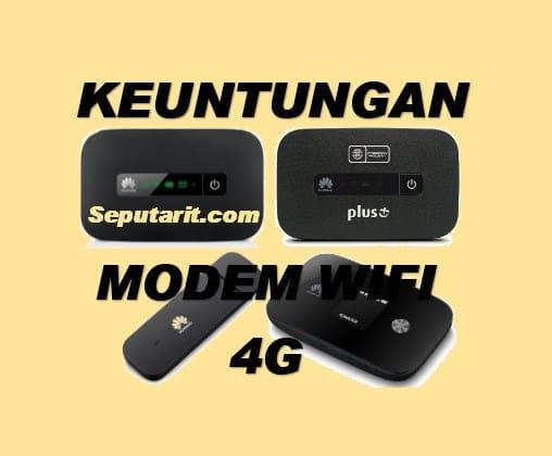 silahakn baca Keuntungan Membeli Modem WiFi 4G