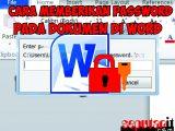 cara memberikan password di dokumen di microsoft word