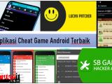 Penting! Ini Dia 5 Aplikasi Cheat Game Android Terbaik Tanpa Harus Root
